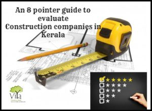 Construction companies in Kerala - An evaluation Guide