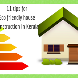 11 tips for eco friendly house construction in Kerala