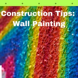 Construction Tips- Wall Painting