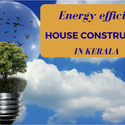 Energy efficient house construction in Kerala