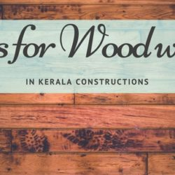 Trusted Civil Contractor in Kerala for Carpentry