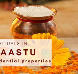 Rituals in Vaastu for homes