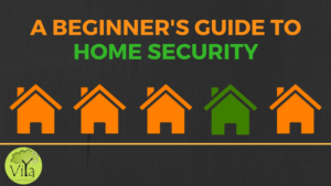 A beginner's guide to home security