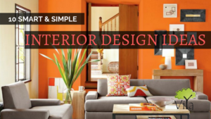 10 smart and simple interior design ideas