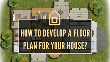 Consider these while developing Floor Plans in House Construction