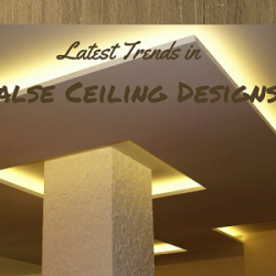 Latest Trends in false ceiling designs