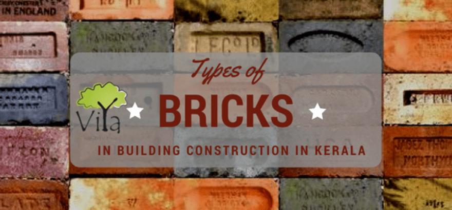 Building Construction In Kerala 12 Types Of Bricks Used Viya Constructions