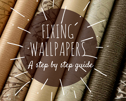 fixing wallpapers - a step by step guide