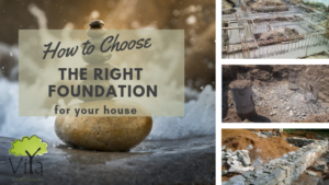 How to choose the right type of foundation for your house
